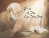 Daily Bread (Prayer) Posters