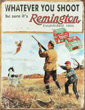 Remington Whatever You Shoot Rifle Hunting Emaille bord