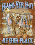Hang Yer Hat At Our Place Cowboy Western Plaque en m&#233;tal