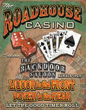 Roadhouse Casino Liquor up Front Poker in Rear Cartel de chapa