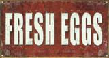 Fresh Eggs Plechová cedule