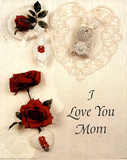 I Love You Mom (Sentiment) Posters