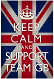 Keep Calm and Support Team GB Sports Poster Posters