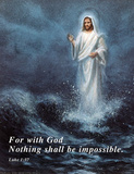 Jesus Christ Walking on Water Luke 1:17 Posters