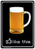 Beer Like This - Metal Tabela