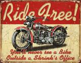 Ride Free Motorcycle Plechová cedule