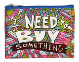 I Need to Buy Something Coin Purse Coin Purse
