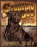 Sporting Dog Retrieval Services Tin Sign
