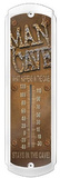 Man Cave Indoor/Outdoor Thermometer Tin Sign
