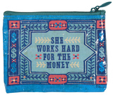 She Works Hard Coin Purse Porta-moedas