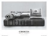 Wahlmöglichkeiten Kunstdrucke von Brian Forbes