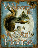 Welcome to the Nut House Squirrels Plechová cedule