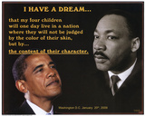Martin Luther King Jr and President Barack Obama I Have a Dream Lámina