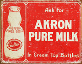 Akron Pure Milk Tin Sign