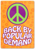 Peace Back By Popular Demand Tin Sign