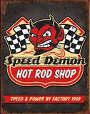 Speed Demon Hot Rod Shop Tin Sign