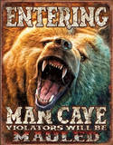 Entering Man Cave Violators Will be Mauled Grizzly Placa de lata