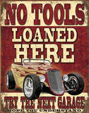 No Tools Loaned Here Tin Sign