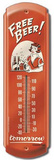 Free Beer Tomorrow Indoor/Outdoor Thermometer Tin Sign
