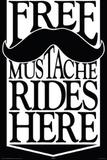 Free Mustache Rides Print