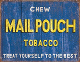 Chew Mailpouch Tobacco Tin Sign