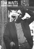 Vintage Tom Waits Downtown Train Music Poster Rare Plakát