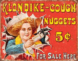 Klondike Cough Nuggets Tin Sign