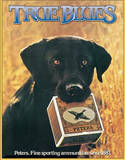 Peters True Blues Labrador Retriever Hunting Cartridges Tin Sign