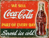Coca-Cola Part of Every Day Tin Sign