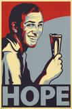 Hope 2 Beer Spoof Art Poster Print Poster