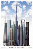 World Titans Skyscrapers Art Print Poster - Sky Background - Poster