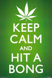 Keep Calm and Hit a Bong Pot Marijuana Art Poster Print Print