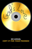 God&#39;s Love Go Ahead Copy It For Your Friends CDR Art Poster Print Posters
