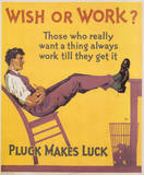 Wish or Work Pluck Makes Luck Vintage Art Print Poster Photo