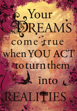 Your Dreams Come True Motivational Poster Print Photo