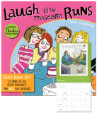 Laugh 'till the Mascara Runs - 2013 12-Month Calendar Calendars