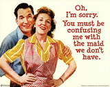 Maid We Don't Have (1950's Couple) Art Poster Print Masterprint
