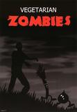 Vegetarian Zombies Humor Poster Print Prints