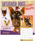 Designer Dogs Gone Wrong - 2013 12-Month Calendar Calendarios