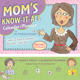Mom's Know it All!   - 2013 17-Month Wall Planner Calendars