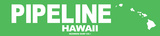 Pipeline Hawaii Tin Sign