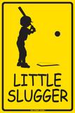 Little Slugger Tin Sign