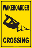 Wakeboarder Crossing Tin Sign