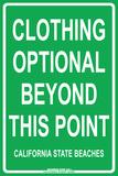 Clothing Optional Beyond this Point  California State Beaches Plakietka emaliowana