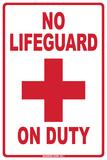 No Lifeguard on Duty Plechová cedule