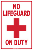 No Lifeguard on Duty Tin Sign