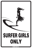 Surfer Girls Only Plaque en métal