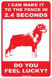 I can make it to the fence (Rottweiler) Blechschild