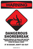 Warning Dangerous Shorebreak Tin Sign