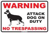 Warning Attack Dog on Duty No Trespassing Blikkskilt